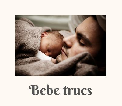 bebe trucs blog dédié aux bébés et enfants